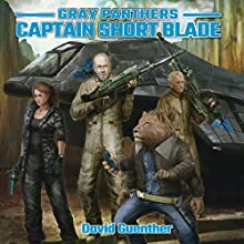 Gray Panthers: Captain Short Blade Audiobook by David Guenther Narrated by Shawn Saavedra