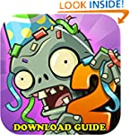 PLANTS VS ZOMBIES 2: GAME GUIDE, DOWN...