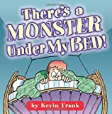 img - for There's A Monster Under My Bed! book / textbook / text book