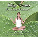 Indigo Dreams: Kids Rainforest Relaxation Music, Decrease Worry, Fear, Anxiety, Improve Sleep, Well Being, Creativity