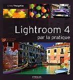 Photo du livre Lightroom 4 par la pratique. Tous les fichiers des exercices.