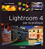 lightroom 4 par la pratique Front Cover
