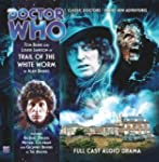 Trail of the White Worm (Doctor Who:...