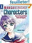 Manga Workshop Characters: How to Dra...