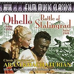Khachaturian: Othello Suite & The Battle of Stalingrad Suite