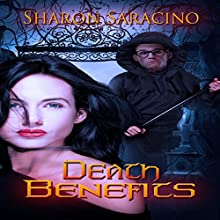 Death Benefits Audiobook by Sharon Saracino Narrated by TJ Richards