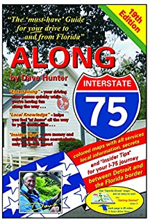 "Book Cover: Along Interstate-75, 19th edition: The ""must have"" guide for your drive to and from Florida"