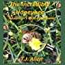 The Incredible Honeybee: A Layman's Reference Guide Audiobook by T.J. Allen Narrated by T.J. Allen