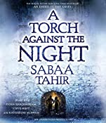 A Torch Against the Night: An Ember in the Ashes, Book 2   [Sabaa Tahir]