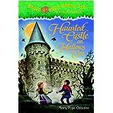 Magic Tree House #30: Haunted Castle on Hallows Eve ~ Mary Pope Osborne