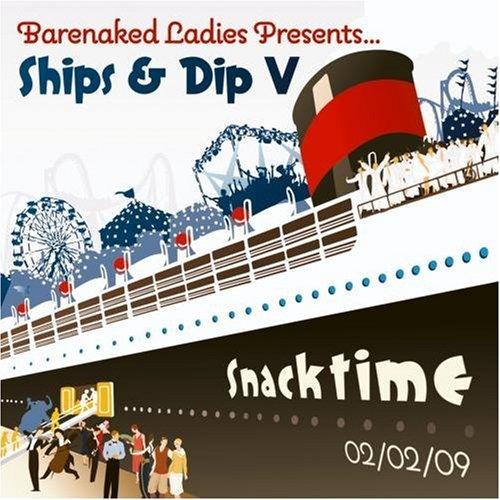 Ships & Dip V: Snacktime 02/02/09