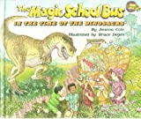 img - for The Magic School Bus: In the Time of the Dinosaurs - First Edition 1994 book / textbook / text book