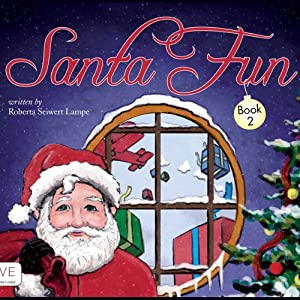 Santa Fun: Book Two | [Roberta Seiwert Lampe]