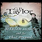 Ghost Diamonds: Mariah Mundi, Book 3 | G.P. Taylor