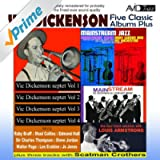 Five Classic Albums Plus (Vic Dickenson Septet #1 / #2 / #3 / #4 / Mainstream Jazz) [Remastered]