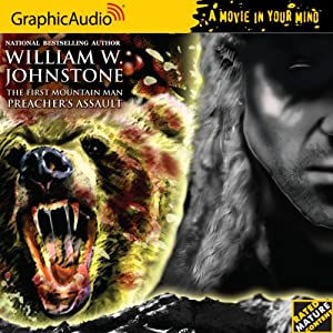 The First Mountain Man 17  Preacher's Assault (The First Mountain Man a Movie in Your Mind) by William W. Johnstone