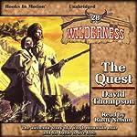 The Quest: Wilderness Series, Book 28 | David Thompson