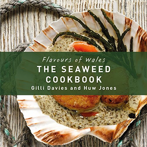 The Seaweed Cookbook (Flavours of Wales) by Gilli Davies