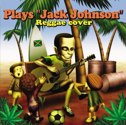 "Plays""Jack Johnson""Reggae cover"