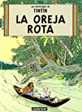 Herge La Oreja Rota/ the Broken Ear (Tintin)
