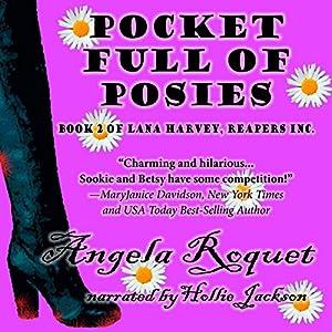 Pocket Full of Posies (Lana Harvey, Reapers Inc. Book 2) Audiobook