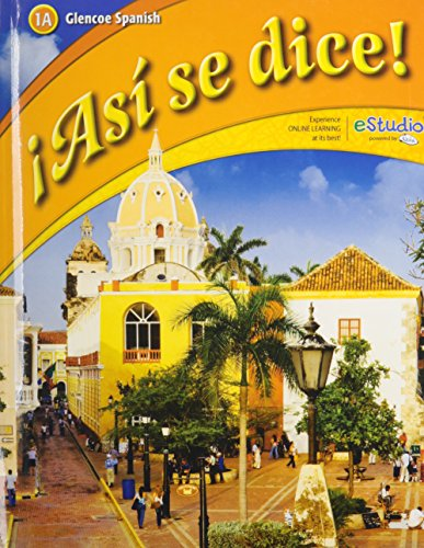 ¡Así se dice! Level 1, Student Edition (GLENCOE SPANISH) (Spanish Edition)