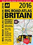 Big Road Atlas Britain 2016 (Aa Big R...
