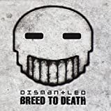 Breed to Death Dismantled