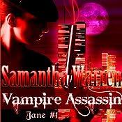 Vampire Assassin: Jane, Book 1 | Samantha Warren