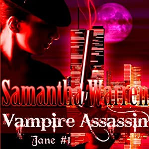 Vampire Assassin: Jane, Book 1 | [Samantha Warren]