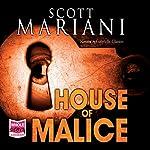House of Malice | Scott G. Mariani
