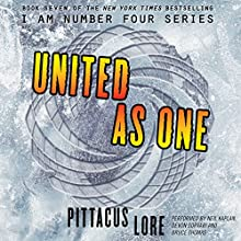 United as One Audiobook by Pittacus Lore Narrated by Neil Kaplan, Devon Sorvari, Bruce Thomas