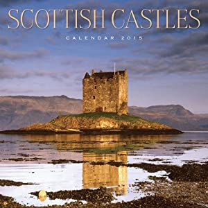 2015 Scottish Castles - Scotland Calendar
