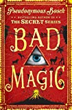 Bad Magic: The Bad Books (Book 1)