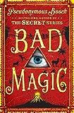 Bad Magic: The Bad Books (Book 1)