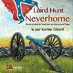 Neverhome | Laird Hunt