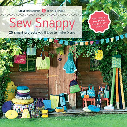 Sew Snappy: 25 smart projects you'll love to make & use (Sew Smart compare prices)