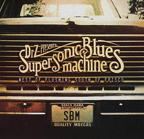West of Flushing, South of Frisco [CD] by Supersonic Blues Machine