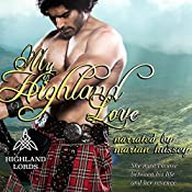 My Highland Love: Highland Lords Volume 1 | Tarah Scott