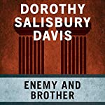 Enemy and Brother | Dorothy Salisbury Davis