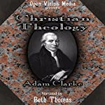 Christian Theology | Adam Clarke