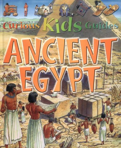 Curious Kids: Ancient Egypt (Curious Kids Guides)