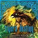 Tiger's Destiny: Tiger's Curse, Book 4 (       UNABRIDGED) by Colleen Houck Narrated by Annika Boras