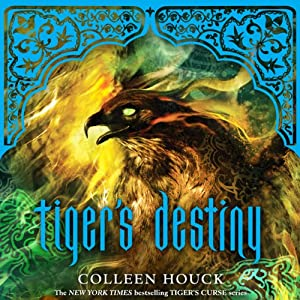 Tiger's Destiny: Tiger's Curse, Book 4 | [Colleen Houck]