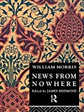 William Morris News from Nowhere (Routledge English Texts)