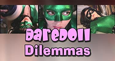 The DareDoll Dilemmas, Greatest Perils (Vol. 3)