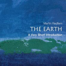 The Earth: A Very Short Introduction (       UNABRIDGED) by Martin Redfern Narrated by Diane Cardea