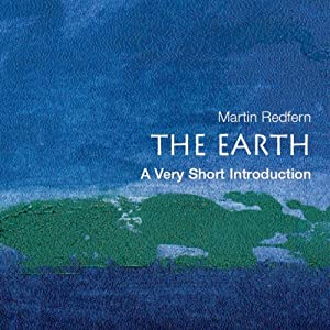 The Earth: A Very Short Introduction | [Martin Redfern]