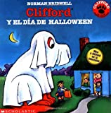 Clifford Y El Dia De Halloween/Clifford's Halloween (Clifford, the Big Red Dog)