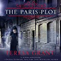 The Paris Plot: Malcolm & Suzanne Rannoch, Book 3.5 Audiobook by Teresa Grant Narrated by Derek Perkins